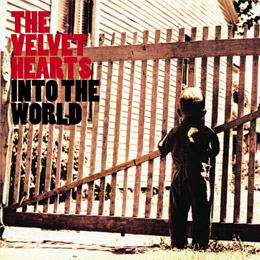 The Velvet Hearts Into The World